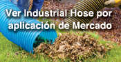 Ver Industrial Hose por aplicación de Mercado