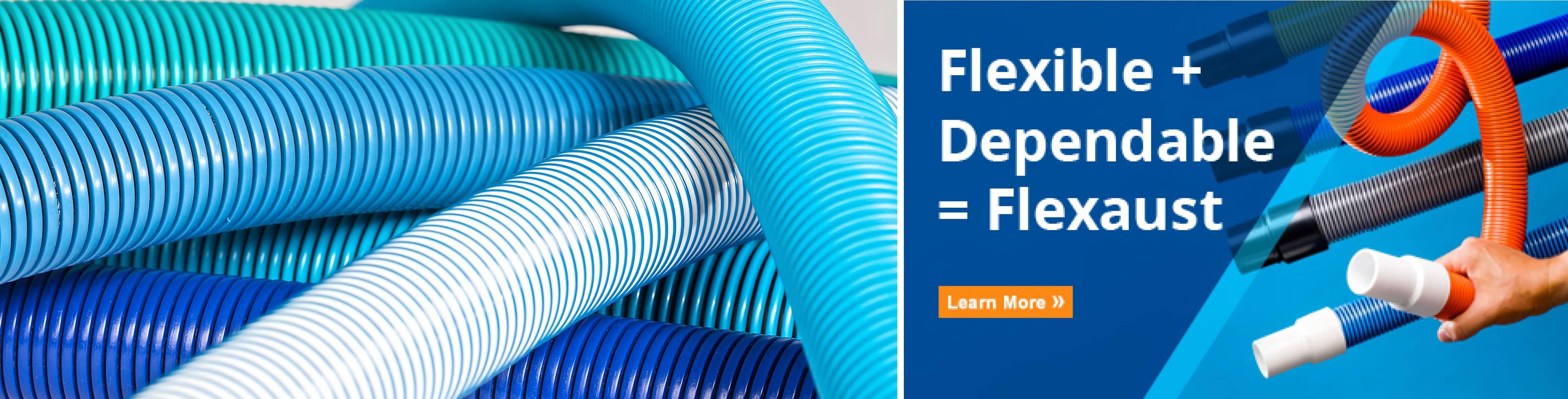 Flexible + Dependable = Flexaust